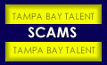 Tampa Talent Scams and scam-fighting tools.